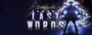 Dungeons 3: Famous Last Words